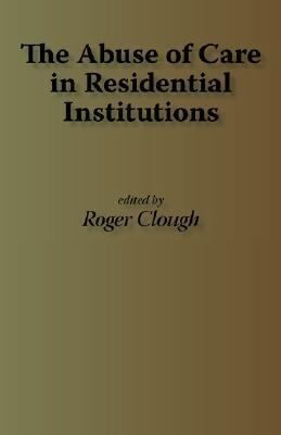 Abuse of Care in Residential Institutions N/A 9781871177930 Front Cover