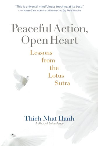 Peaceful Action, Open Heart Lessons from the Lotus Sutra  2009 edition cover