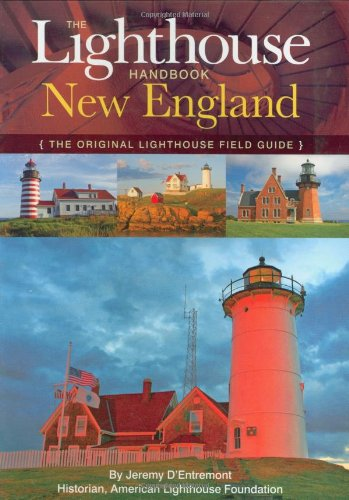 Lighthouse Handbook: New England The Original Lighthouse Field Guide N/A 9781933662930 Front Cover