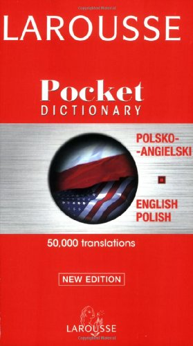 Larousse Pocket Dictionary - Polish-English, English-Polish   2007 9782035420930 Front Cover