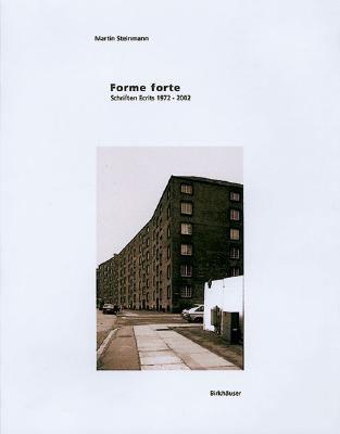 Forme Forte - Starke Formen, 1972-2002   2003 9783764367930 Front Cover