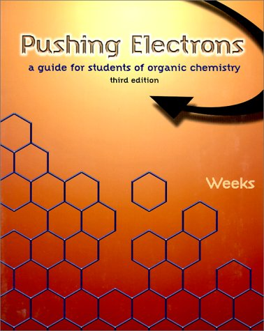 Pushing Electrons A Guide for Students of Organic Chemistry 3rd 1998 (Student Manual, Study Guide, etc.) edition cover