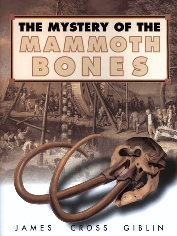 Mystery of the Mammoth Bones and How It Was Solved   1999 9780060274931 Front Cover