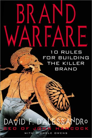 Brand Warfare 10 Rules for Building the Killer Brand  2001 9780071362931 Front Cover