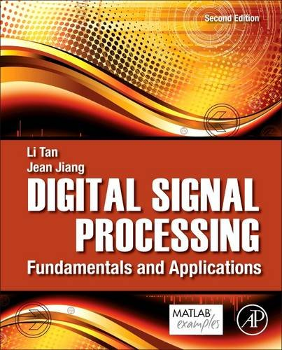 Digital Signal Processing Fundamentals and Applications 2nd 2013 edition cover