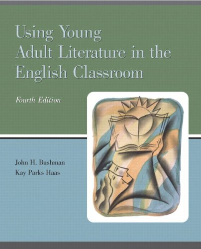 Using Young Adult Literature in the English Classroom  4th 2006 edition cover