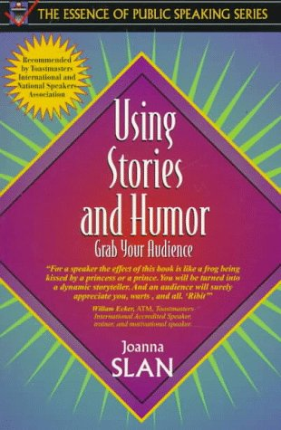 Using Stories and Humor Grab Your Audience  1998 edition cover