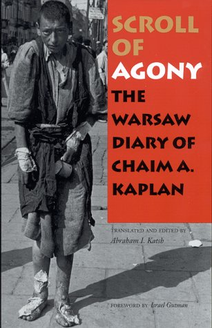 Scroll of Agony The Warsaw Diary of Chaim A. Kaplan  1999 edition cover