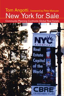 New York for Sale Community Planning Confronts Global Real Estate  2008 9780262515931 Front Cover
