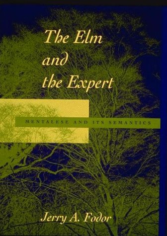 Elm and the Expert Mentalese and Its Semantics N/A edition cover