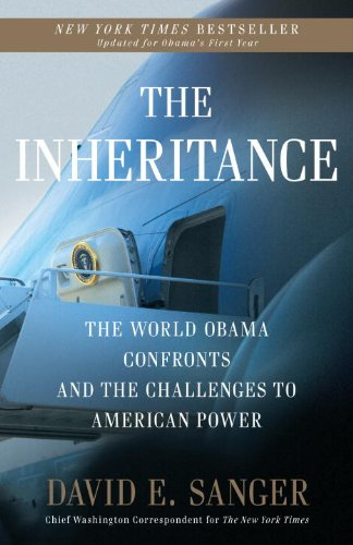 Inheritance The World Obama Confronts and the Challenges to American Power  2009 9780307407931 Front Cover