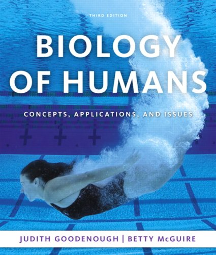 Biology of Humans Concepts, Applications, and Issues 3rd 2010 edition cover