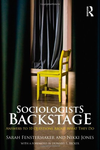 Sociologists Backstage Answers to 10 Questions about What They Do  2011 edition cover