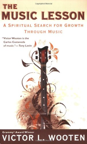 Music Lesson A Spiritual Search for Growth Through Music  2008 edition cover