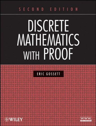 Discrete Mathematics with Proof  2nd 2009 9780470457931 Front Cover