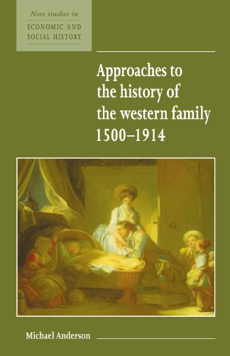 Approaches to the History of the Western Family 1500-1914   1995 9780521557931 Front Cover