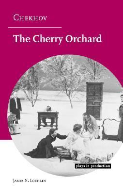 Chekhov The Cherry Orchard  2006 9780521825931 Front Cover