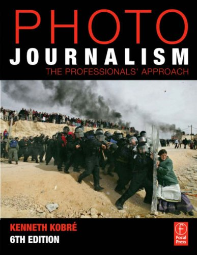 Photojournalism The Professionals' Approach 6th 2008 (Revised) edition cover