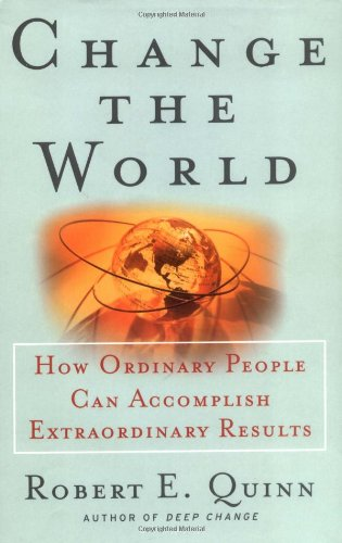 Change the World How Ordinary People Can Accomplish Extraordinary Things  2000 edition cover