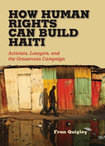 How Human Rights Can Build Haiti Activists, Lawyers, and the Grassroots Campaign  2014 edition cover