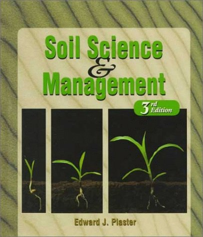 Soil Science and Management  3rd 1997 (Revised) edition cover
