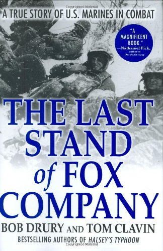 Last Stand of Fox Company A True Story of U. S. Marines in Combat N/A 9780871139931 Front Cover