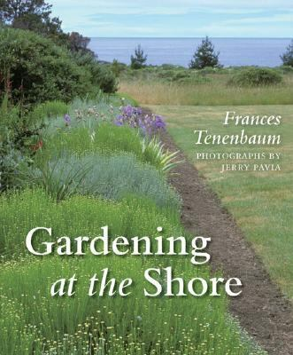 Gardening at the Shore   2006 9780881927931 Front Cover