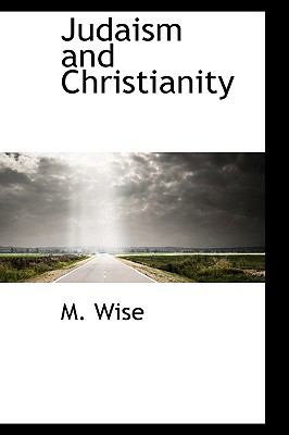 Judaism and Christianity  N/A edition cover