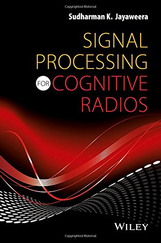 Signal Processing for Cognitive Radios   2015 9781118824931 Front Cover