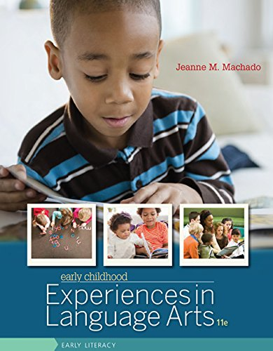 Early Childhood Experiences in Language Arts: Early Literacy  2015 9781305088931 Front Cover