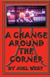 Change Around the Corner  N/A 9781490368931 Front Cover