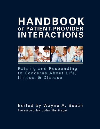 Handbook of Patient-Provider Interactions Raising and Responding to Concerns about Life, Illness and Disease  2012 9781572736931 Front Cover