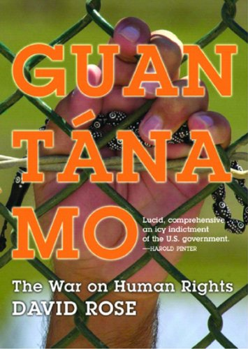 Guantanamo The War on Human Rights N/A 9781595580931 Front Cover