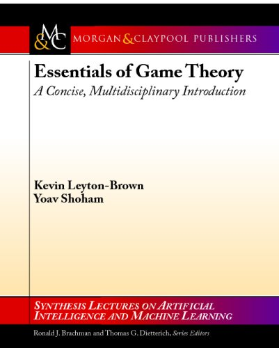 Essentials of Game Theory A Concise, Multidisciplinary Introduction N/A 9781598295931 Front Cover