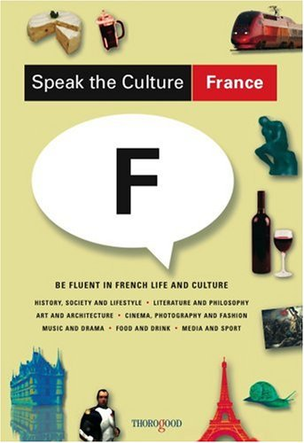 France Be Fluent in French Life and Culture  2007 edition cover