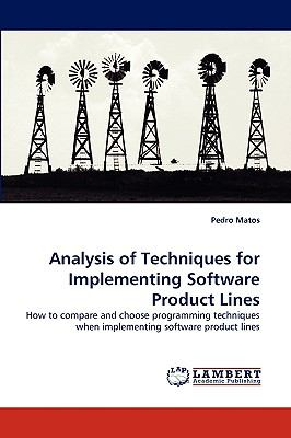 Analysis of Techniques for Implementing Software Product Lines  N/A 9783838371931 Front Cover