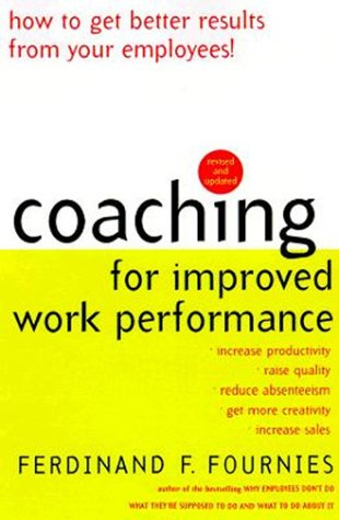 Coaching for Improved Work Performance  3rd 2000 (Revised) edition cover