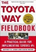 Toyota Way Fieldbook A Practical Guide for Implementing Toyota's 4Ps  2006 edition cover