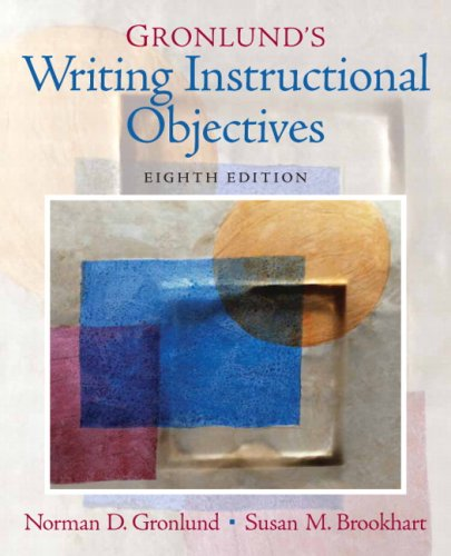 Gronlund's Writing Instructional Objectives  8th 2009 edition cover