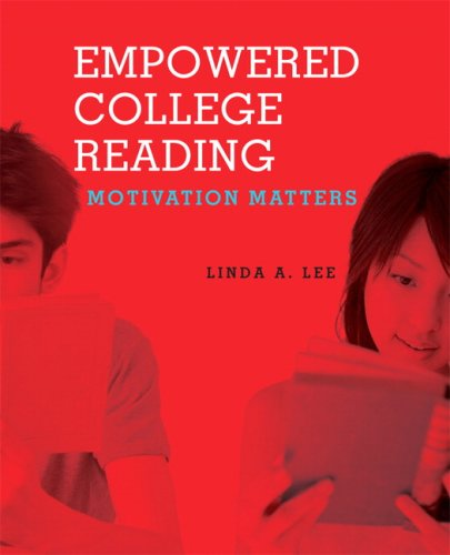 Empowered College Reading Motivation Matters  2008 edition cover