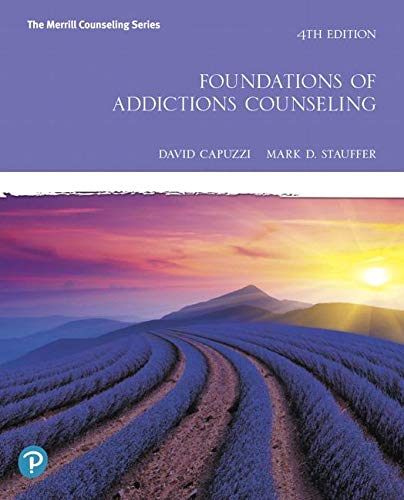 Foundations of Addictions Counseling  4th 2020 9780135166932 Front Cover