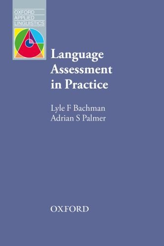 Language Assessment in Practice  2nd 2010 edition cover
