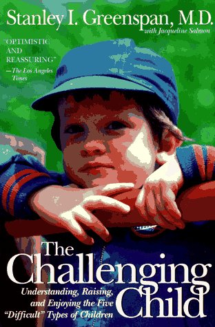 Challenging Child Understanding, Raising, and Enjoying the Five Difficult Types of Children  1995 edition cover