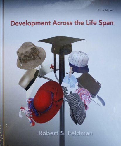 Development Across the Life Span  6th 2011 9780205216932 Front Cover