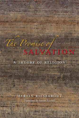 Promise of Salvation A Theory of Religion  2012 9780226006932 Front Cover