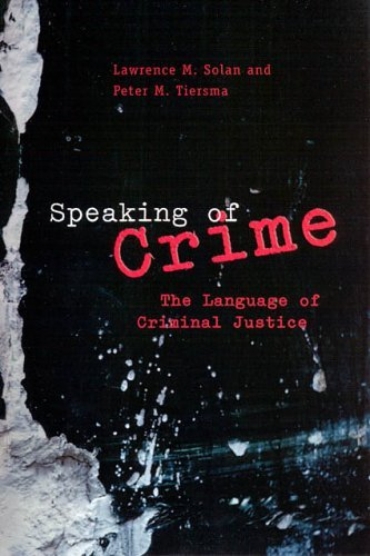 Speaking of Crime The Language of Criminal Justice  2005 edition cover