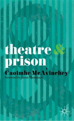 Theatre and Prison   2011 edition cover
