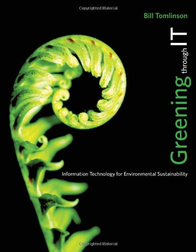 Greening Through IT Information Technology for Environmental Sustainability  2010 9780262013932 Front Cover