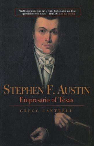 Stephen F. Austin Empresario of Texas  2001 edition cover