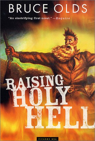 Raising Holy Hell A Novel  2002 (Revised) 9780312420932 Front Cover